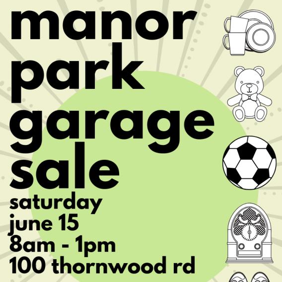 Manor Park Garage Sale on June 15 2019!