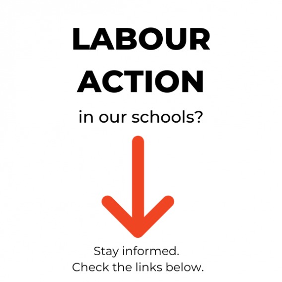 Labour Action in our school? Check information below.