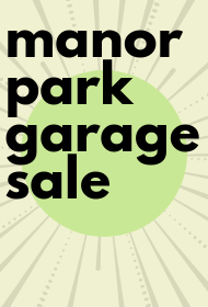 Manor Park Garage Sale